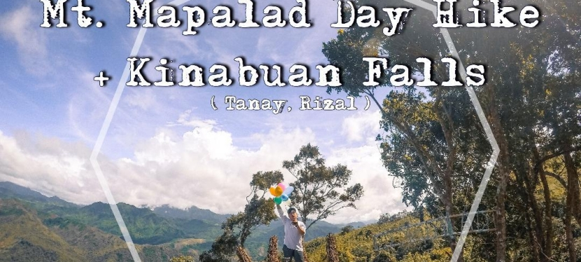 Mt. Mapalad Day Hike + Kinabuan Falls ( My unforgettable Birthday Ever! )